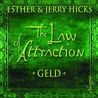 The Law of Attraction. Geld                   Autor:                                                                                                                                 Esther Hicks,                                                                                        Jerry Hicks                               Sprecher:                                                                                                                                 Gabi Gerlach                      Spieldauer: 2 Std. und 32 Min.     326 Bewertungen     Gesamt 4,6