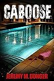 Caboose (English Edition)