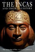 The Incas and their ancestors: the archaeology of Peru by Michael E. MOSELEY (1992-07-30)