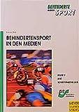 Behindertensport in den Medien (Behinderte machen Sport)