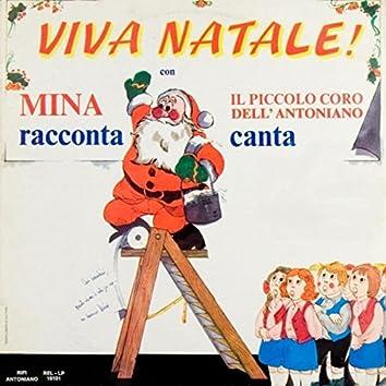 Viva Natale! - Mina racconta, canta il piccolo coro dell'Antoniano