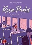 Rosa Parks: La femme qui osa dire non !