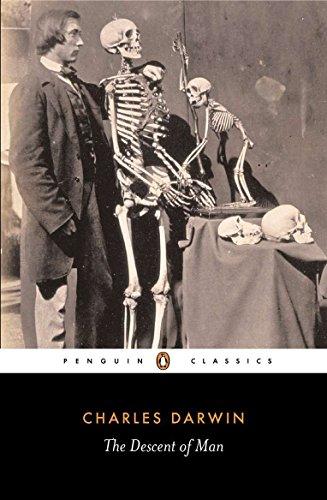 The Descent of Man (Penguin Classics)