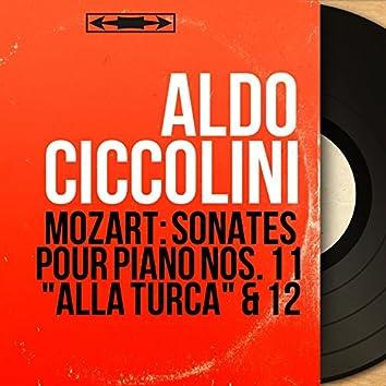 "Mozart: Sonates pour piano Nos. 11 ""Alla Turca"" & 12 (Mono Version)"