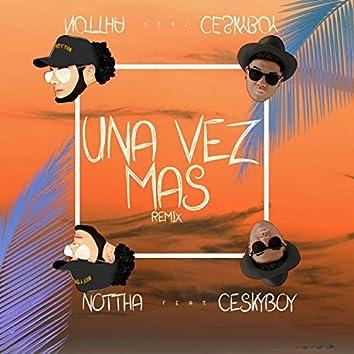 Una Vez Mas (feat. Ceskyboy)
