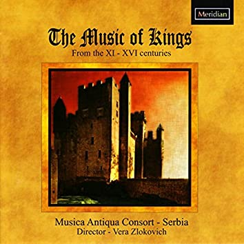 The Music of Kings from the XI - XVI Centuries