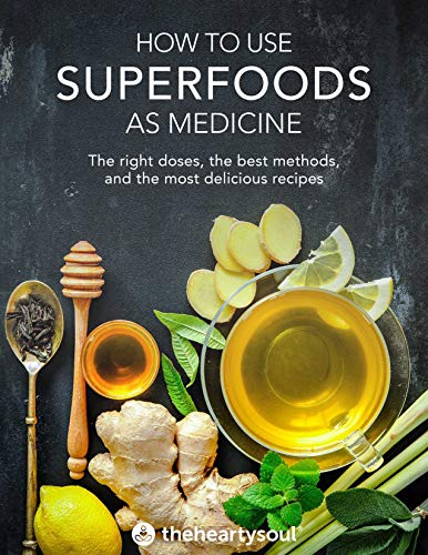 How To Use Superfoods As Medicine