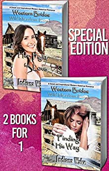 Finding His Way & Her Fight for Love: 2 Book Special Edition (Wild Meadows Ranch 4) by [Indiana Wake]