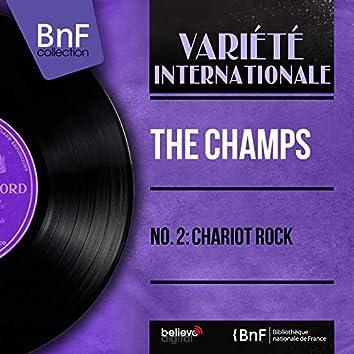 No. 2: Chariot Rock (Mono Version)