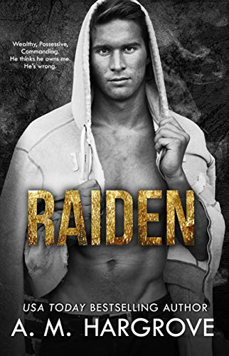 Raiden: A Stand Alone, Underworld Crime Romance (The Kent Brothers Book 2)