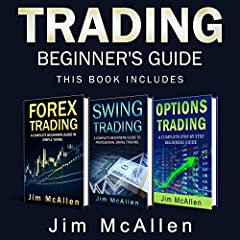 Trading Beginner's Guide: 3 Books in 1