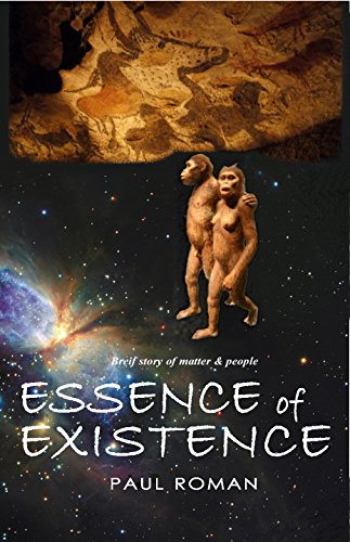 Essence of Existence: Brief story of matter and people (English Edition)