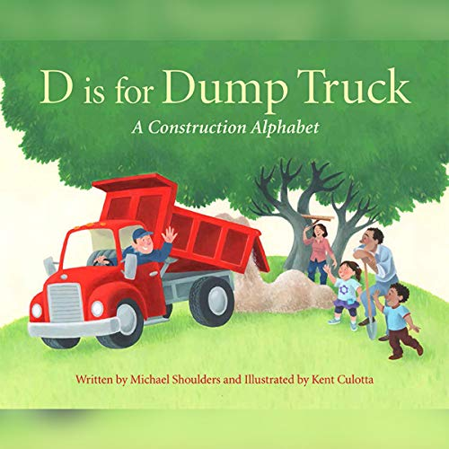 D Is for Dump Truck audiobook cover art