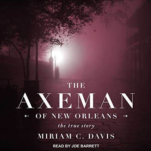 The Axeman of New Orleans audiobook cover art