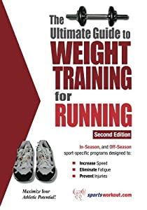 free download ultimate guide to weight training for running second