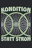 Fahrradreifen KONDITION STATT STROM
