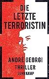 Die letzte Terroristin: Thriller (suhrkamp taschenbuch)