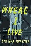 Where I Live - Brenda Rufener