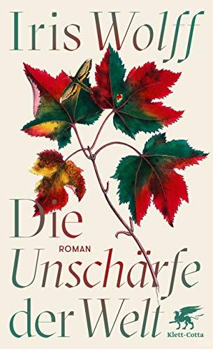 Buchseite und Rezensionen zu 'Die Unschärfe der Welt: Roman' von Iris Wolff