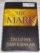 The Mark (The Beast Rules The World) by Tim Lahaye & Jerry B. Jenkins Hardback 2000