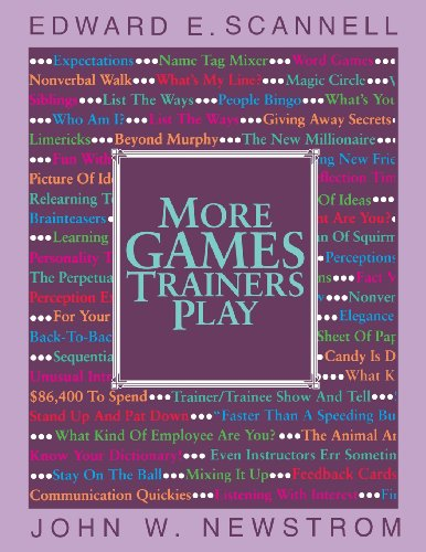 More Games Trainers Play (McGraw-Hill Training)