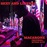 Sexy and Liberal (feat. Hitman Blvd)