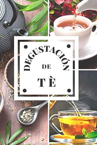 Degustación de Tè: diario de cata de Tè, un libro para registrar las catas para los amantes de Tè. Guarde todas sus notas en las hojas de cata previamente rellenadas. Un regalo original y precioso