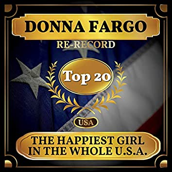 The Happiest Girl in the Whole U.S.A. (Billboard Hot 100 - No 11)