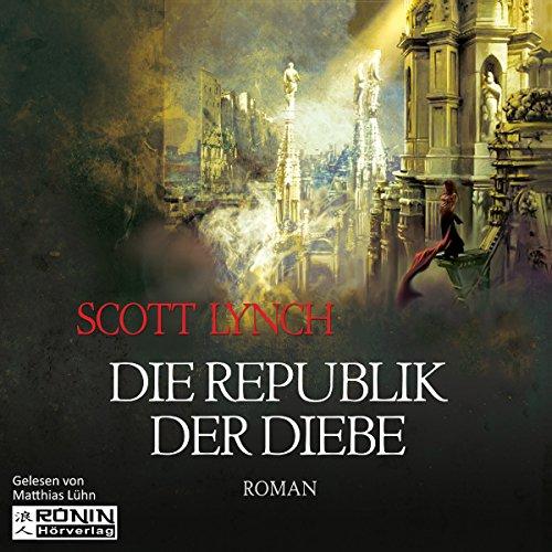 Die Republik der Diebe     Gentleman Bastard 3              By:                                                                                                                                 Scott Lynch                               Narrated by:                                                                                                                                 Matthias Lühn                      Length: 30 hrs and 13 mins     Not rated yet     Overall 0.0