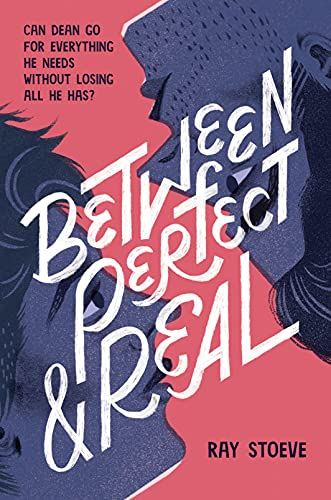 Between Perfect and Real de [Ray Stoeve]
