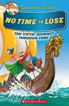 No Time To Lose  Geronimo Stilton Journey Through Time #5   5
