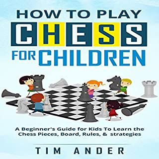 How to Play Chess for Children audiobook cover art
