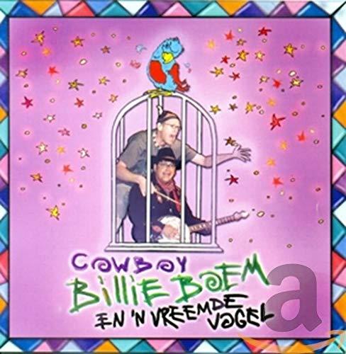 Cowboy Billie Boem - En 'n Vreemde Vogel