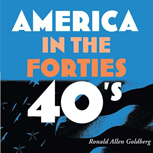 America in the Forties audiobook cover art