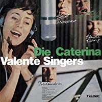 Caterina Valente Singers by CATERINA SINGERS VALENTE (2015-12-09)
