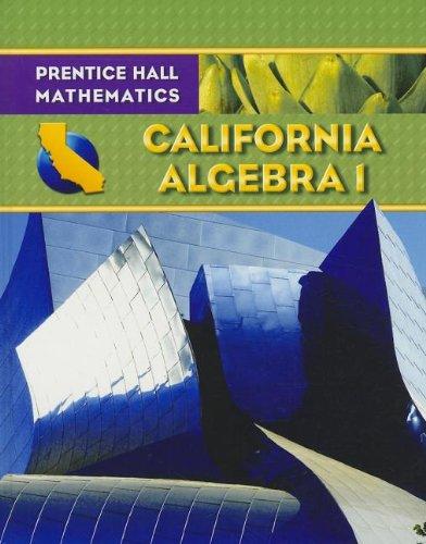 Algebra 1 - California Edition (Prentice Hall Mathematics)
