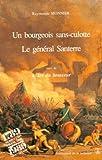 Général Santerre, bourgeois sans culotte, suivi par