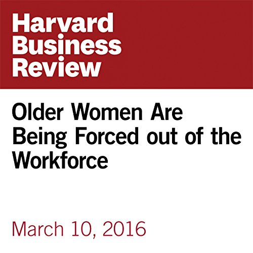 Older Women Are Being Forced out of the Workforce copertina