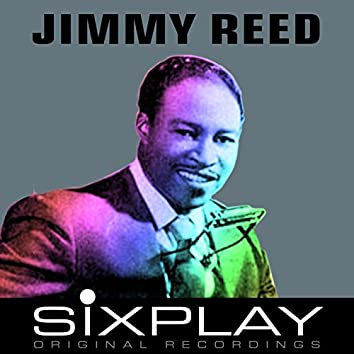 Six Play: Jimmy Reed - EP