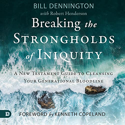 Breaking the Strongholds of Iniquity cover art