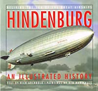 """Hindenburg"": An Illustrated History"
