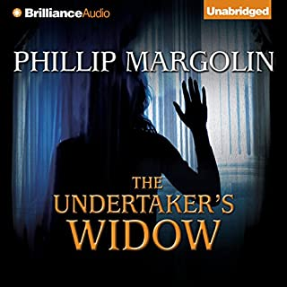 The Undertaker's Widow                   By:                                                                                                                                 Phillip Margolin                               Narrated by:                                                                                                                                 Eric Dawe                      Length: 8 hrs and 35 mins     94 ratings     Overall 3.7