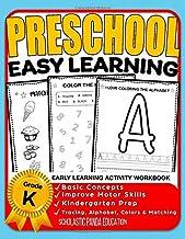 Preschool Easy Learning Activity Workbook: Preschool Prep, Pre-Writing, Pre-Reading, Toddler Learning Book, Kindergarten Prep, Alphabet Tracing, ... Activities (Kids coloring activity books)