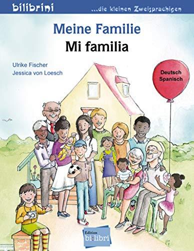 Meine Familie: Kinderbuch Deutsch-Spanisch