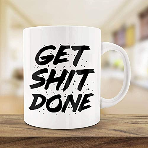 N\A Taza con Cita Divertida Get Shit Done Taza Motivacional Taza de cerámica para el hogar y la...