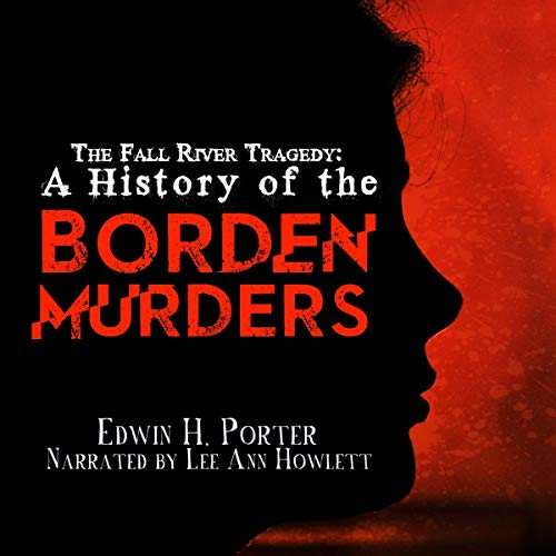 The Fall River Tragedy Audiobook By Edwin H. Porter cover art
