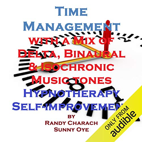 Time Management with a Mix of Delta Binaural Isochronic Tones cover art