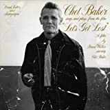 album cover: Chet Baker Sings and Plays (from the film Let's Get Lost)