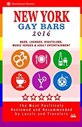 New York Gay Bars 2016: Bars, Nightclubs, Music Venues and Adult Entertainment in New York Gay Travel Guide