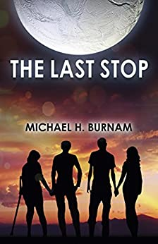 The Last Stop by [Michael H. Burnam]